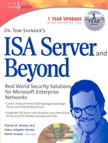 Dr. Tom Shinder's ISA server and beyond by