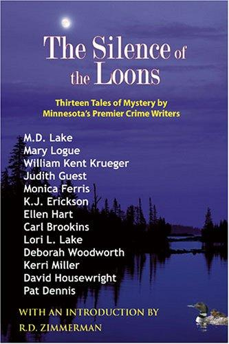 Image 0 of Silence of the Loons: Thirteen Tales of Mystery by Minnesota's Premier Crime Wri