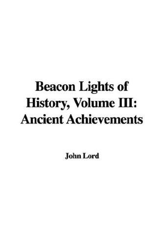 Beacon Lights of History, Volume III