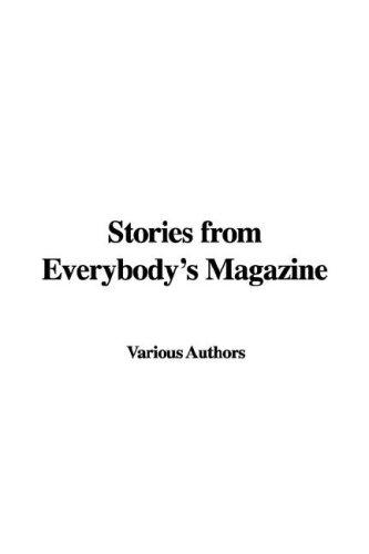 Stories from Everybody's Magazine