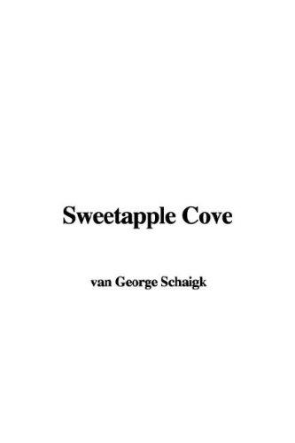 Sweetapple Cove by van George Schaigk