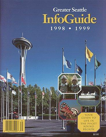 Greater Seattle InfoGuide by Wendy McLeod
