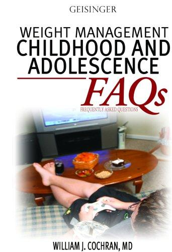Weight Management Children and Adolescence FAQs (Faqs) by William J. Cochran MD