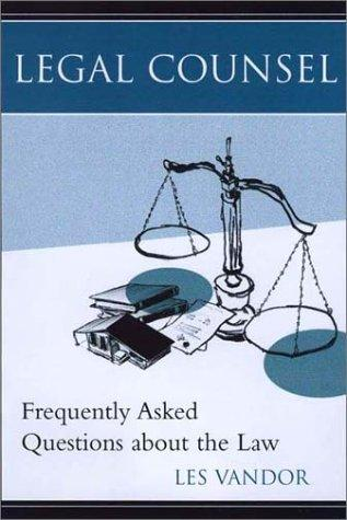 Frequently Asked Questions About the Law by Les Vandor