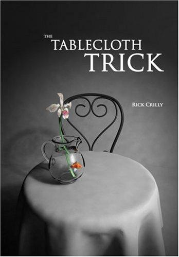The tablecloth trick by Rick Crilly