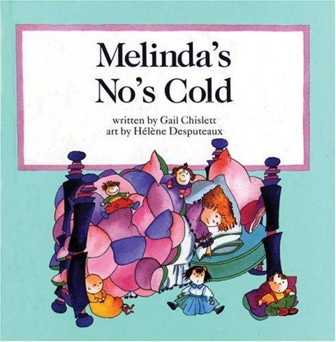 Melinda's No's Cold