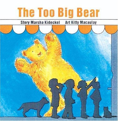 The Too Big Bear (Annikins) by Marsha Kideckel