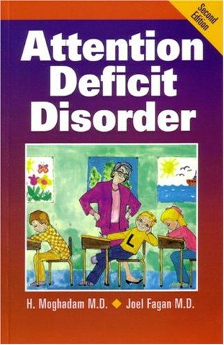 Attention Deficit Disorder by H. Moghadam