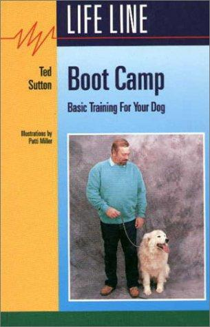 Boot Camp by Ted Sutton