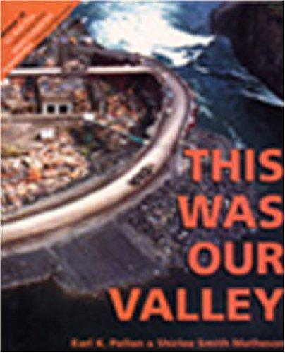 This Was Our Valley by Earl Pollon