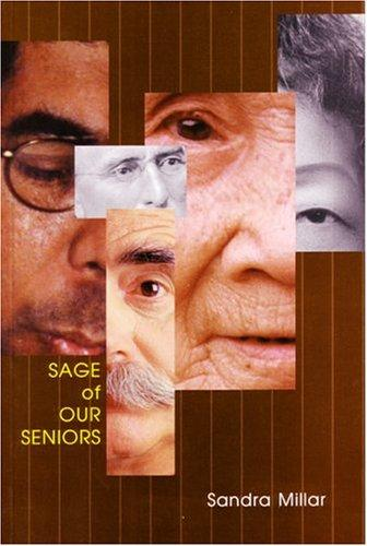 Sage of Our Seniors by Sandra Millar
