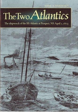 The Two Atlantics by Keith A. Hatchard