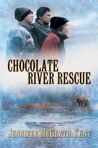 Chocolate River Rescue by Jennifer Mcgrath Kent