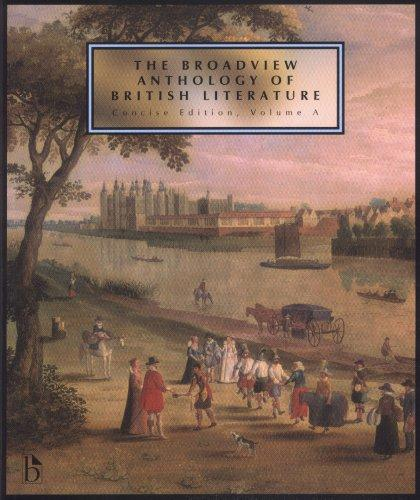 Broadview Anthology of British Literature Concise Volume A by