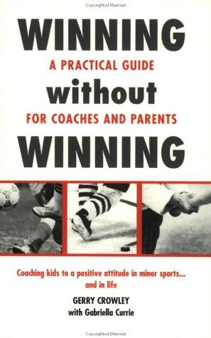 Winning without Winning by Gerry Crowley