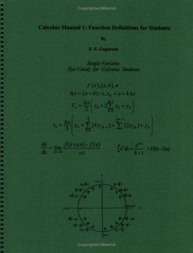 Calculus Manual 1 by E. E. Engstrom