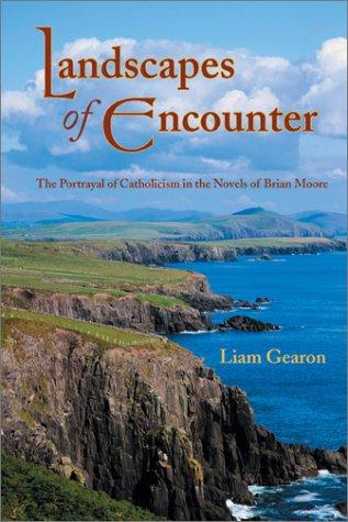 Landscapes of Encounter by Liam Gearon