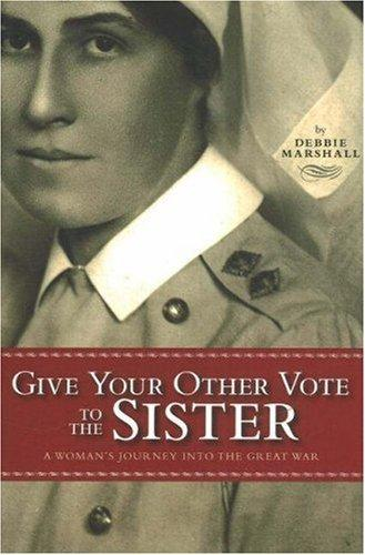 Give your other vote to the sister by Debbie Marshall