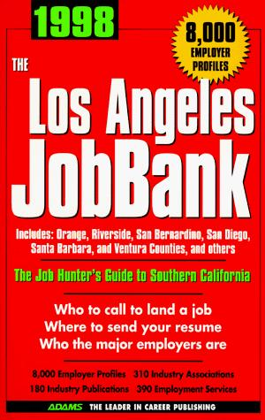 The Los Angeles Jobbank 1998 (Adams Jobbank Series) by Steven Graber