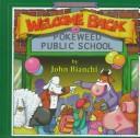 Welcome Back to Pokeweed Public School