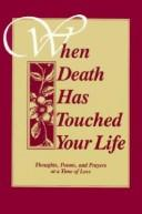 When Death Has Touched Your Life by BIEGERT