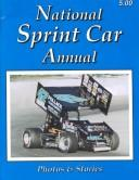 National Sprint Car Annual (National Sprint Car Annual, 16th ed) by Nancy L. Brown