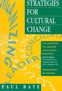 Strategies for cultural change by Paul Bate