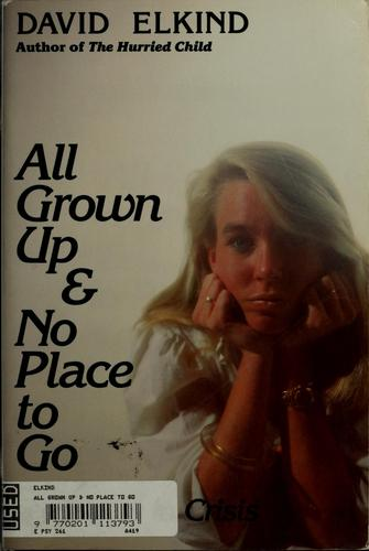 All grown up & no place to go