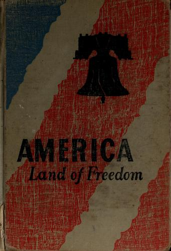 America, land of freedom by Gertrude Hartman