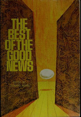 The best of the good news by Leonard W. Mann