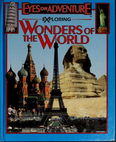 Exploring wonders of the world by Seidman, David