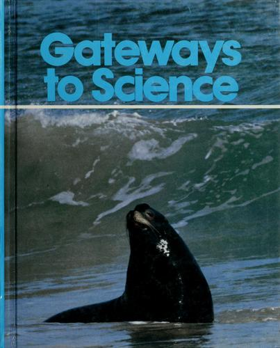 Gateways To Science by Holmes