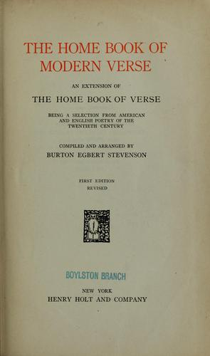 The home book of modern verse by Stevenson, Burton Egbert