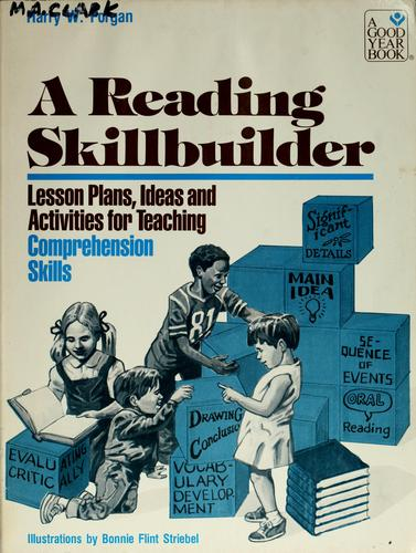 Lesson plans, ideas, and activities for teaching comprehension skills by Harry W. Forgan
