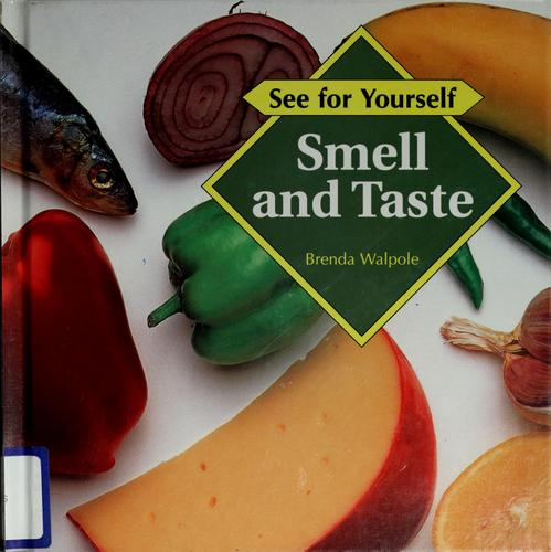 Smell and taste by Brenda Walpole