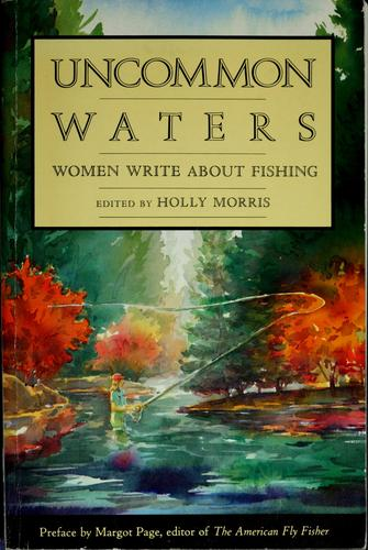 Uncommon waters by Holly Morris