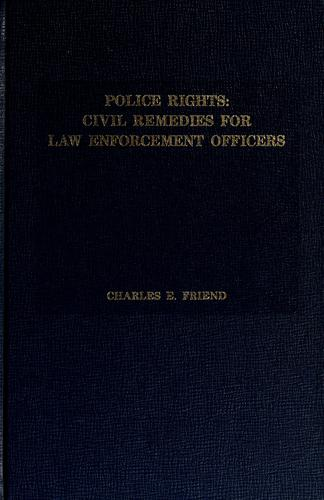 Police rights by Charles E. Friend