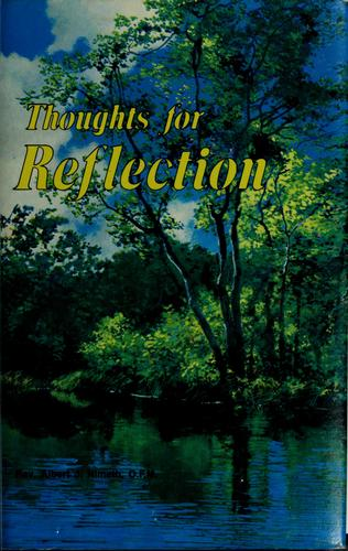 Thoughts for reflection by Albert J. Nimeth