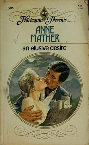 An Elusive Desire by Anne Mather
