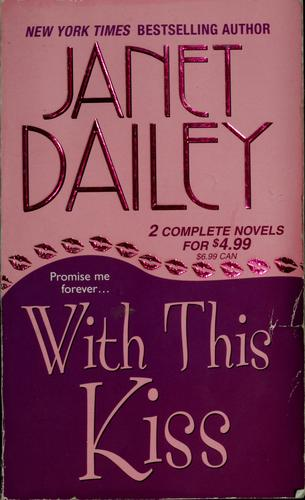 With this kiss by Janet Dailey