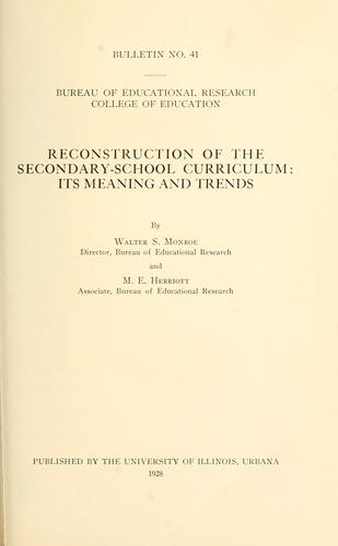 Reconstruction of the secondary-school curriculum by Walter Scott Monroe