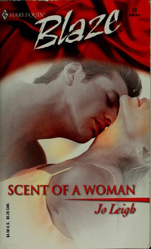 Scent of a woman by Jo Leigh