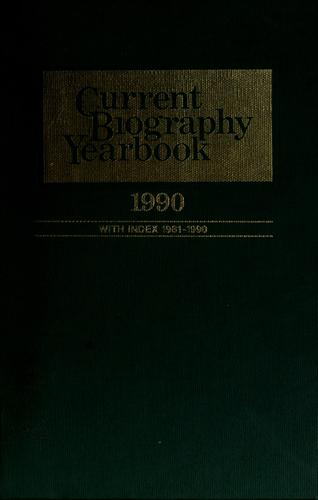 Current biography yearbook, 1990 by Charles Moritz