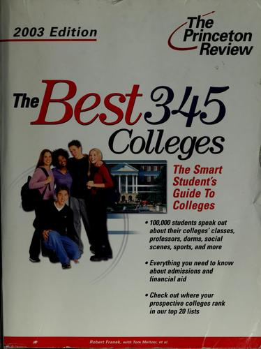 The best 345 colleges by Robert Franek
