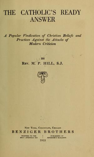 The Catholic's ready answer by Hill, Michael Peter