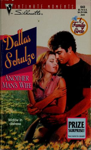 Another man's wife by Dallas Schulze