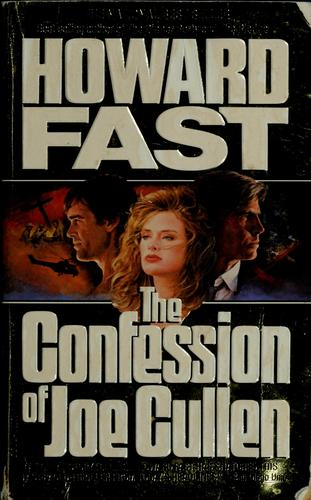 The confession of Joe Cullen by Howard Fast