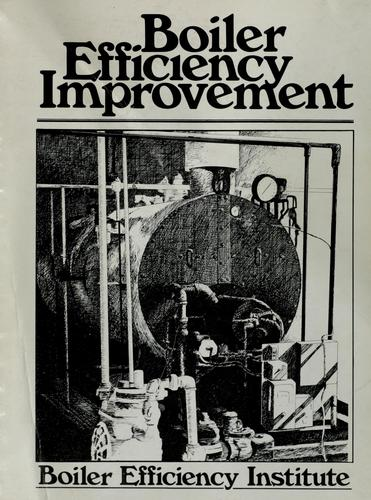 Boiler efficiency improvement by David F. Dyer
