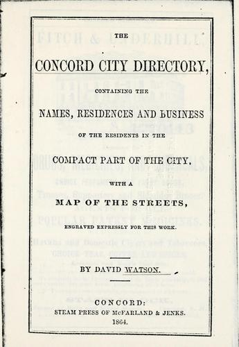 The Concord city directory by Watson, David of Concord, N.H.