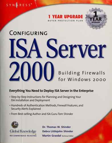 Configuring ISA server 2000 by Thomas W. Shinder